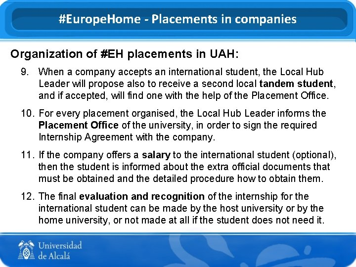 #Europe. Home - Placements in companies Organization of #EH placements in UAH: 9. When
