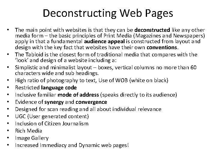 Deconstructing Web Pages • The main point with websites is that they can be