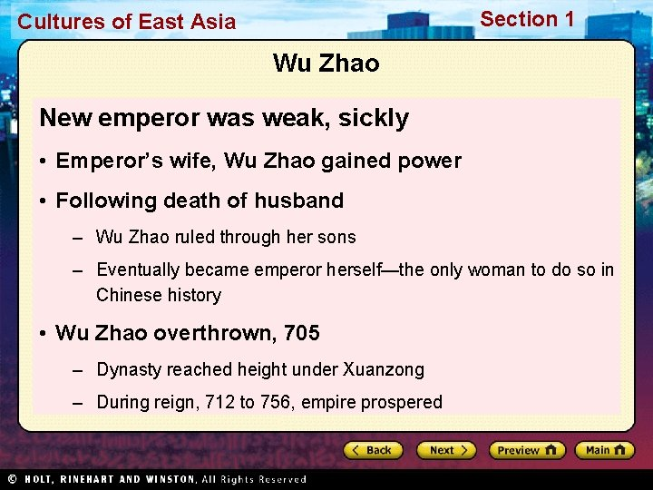Section 1 Cultures of East Asia Wu Zhao New emperor was weak, sickly •