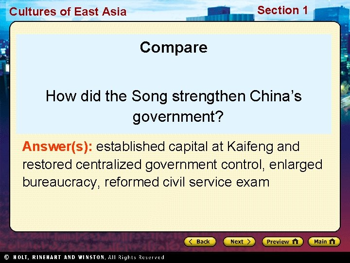 Section 1 Cultures of East Asia Compare How did the Song strengthen China's government?