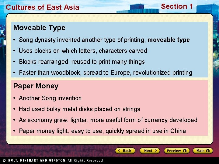 Cultures of East Asia Section 1 Moveable Type • Song dynasty invented another type
