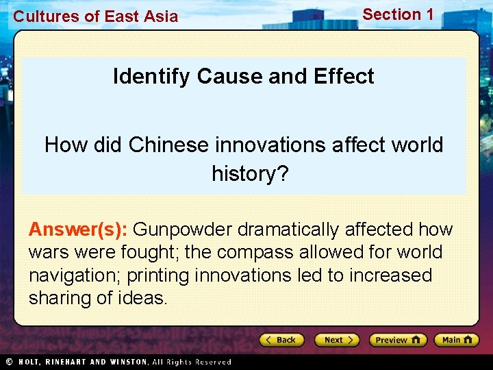 Cultures of East Asia Section 1 Identify Cause and Effect How did Chinese innovations