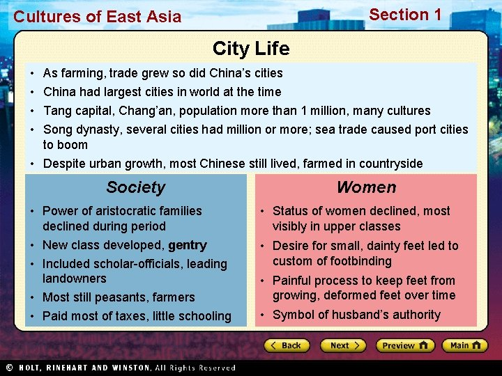 Section 1 Cultures of East Asia City Life • • As farming, trade grew