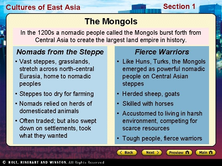 Section 1 Cultures of East Asia The Mongols In the 1200 s a nomadic