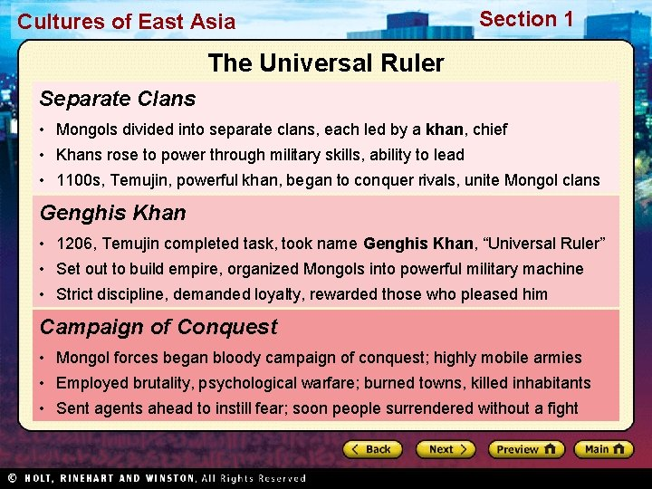 Cultures of East Asia Section 1 The Universal Ruler Separate Clans • Mongols divided