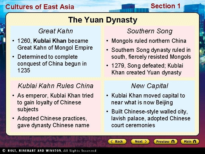 Section 1 Cultures of East Asia The Yuan Dynasty Great Kahn • 1260, Kublai