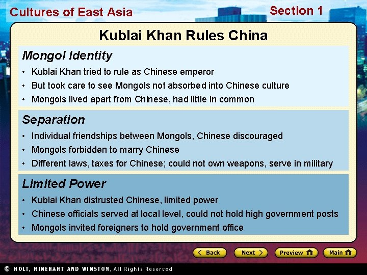 Cultures of East Asia Section 1 Kublai Khan Rules China Mongol Identity • Kublai