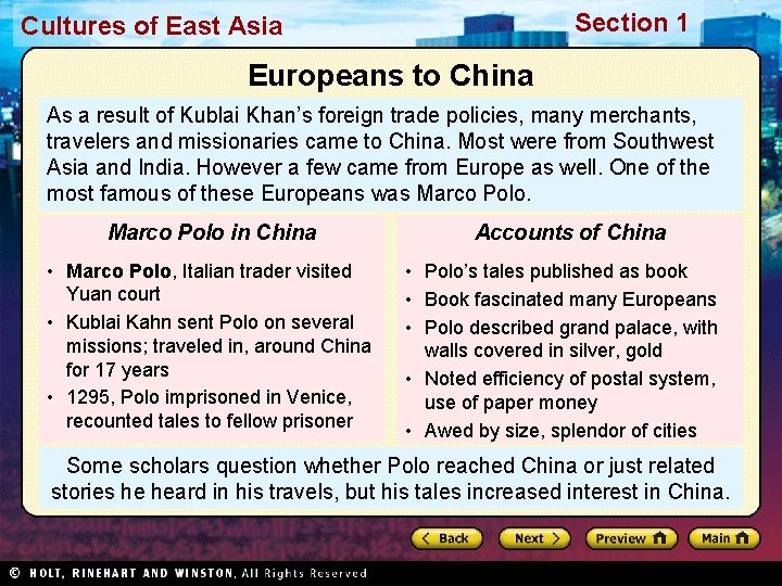 Section 1 Cultures of East Asia Europeans to China As a result of Kublai