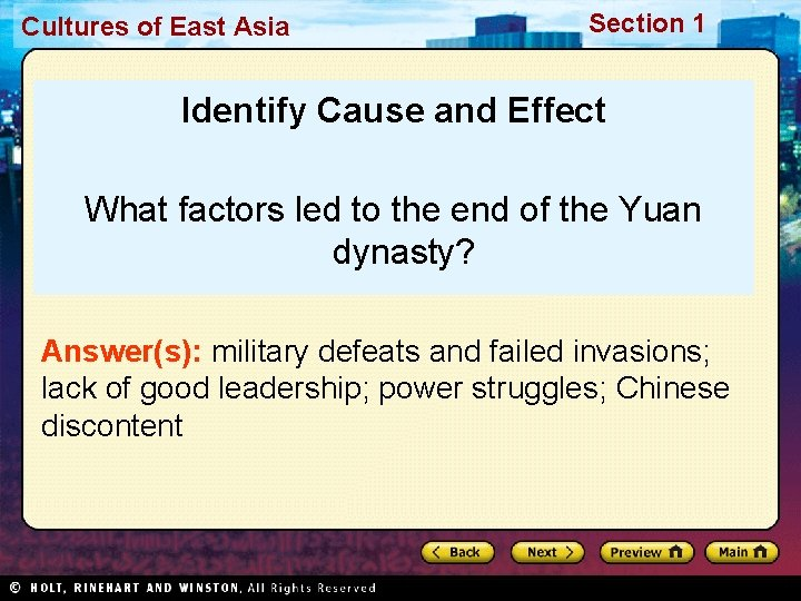 Cultures of East Asia Section 1 Identify Cause and Effect What factors led to