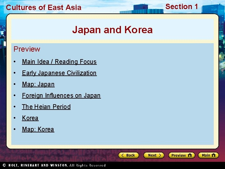 Cultures of East Asia Japan and Korea Preview • Main Idea / Reading Focus