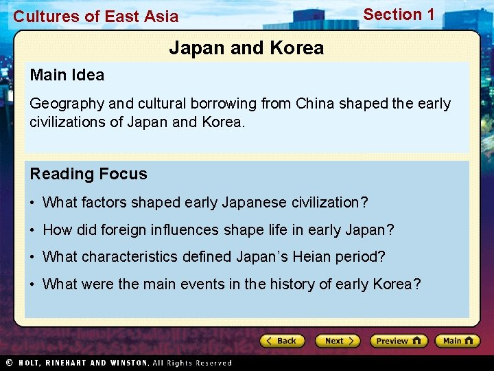 Cultures of East Asia Section 1 Japan and Korea Main Idea Geography and cultural