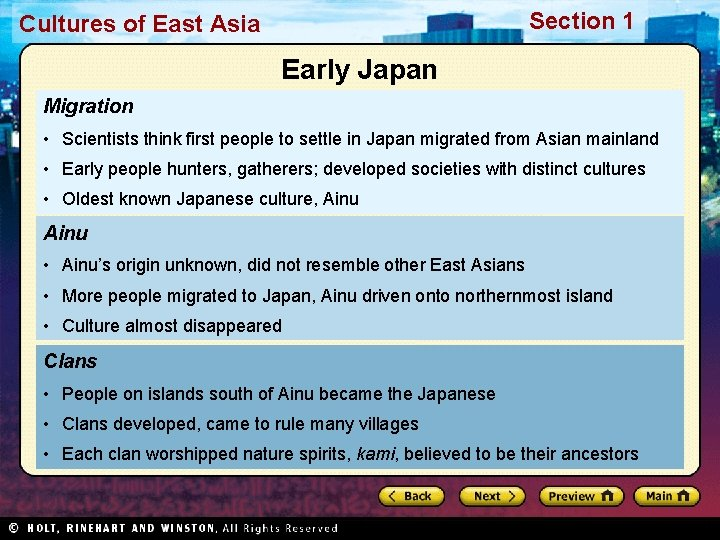 Section 1 Cultures of East Asia Early Japan Migration • Scientists think first people