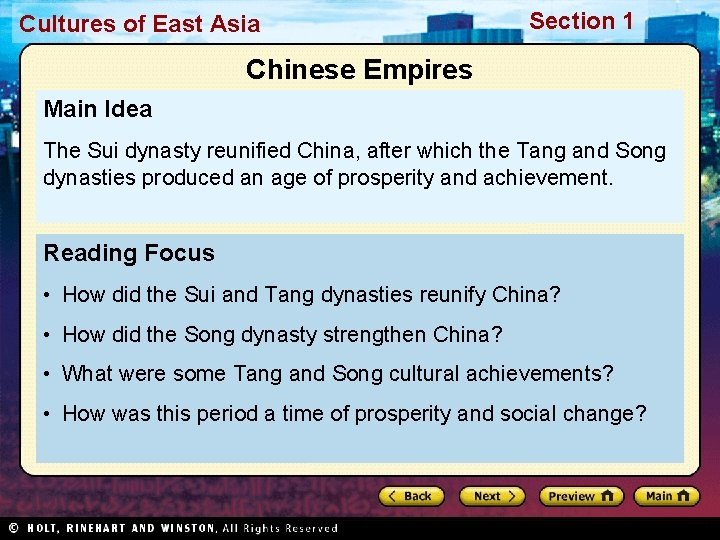 Cultures of East Asia Section 1 Chinese Empires Main Idea The Sui dynasty reunified
