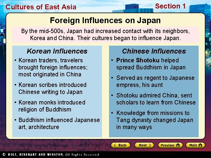 Cultures of East Asia Section 1 Foreign Influences on Japan By the mid-500 s,