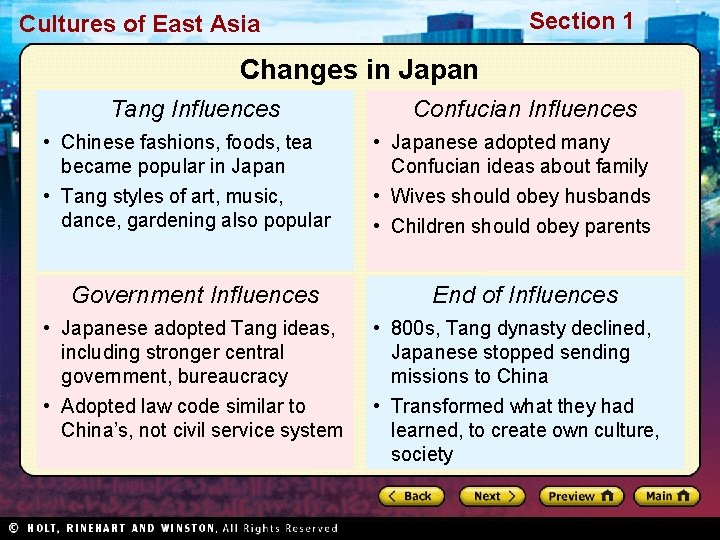 Section 1 Cultures of East Asia Changes in Japan Tang Influences • Chinese fashions,