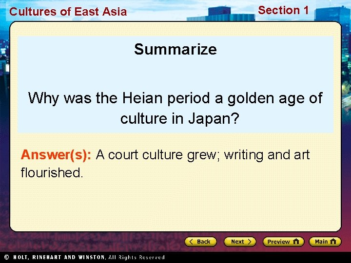 Section 1 Cultures of East Asia Summarize Why was the Heian period a golden