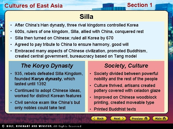 Section 1 Cultures of East Asia Silla • • • After China's Han dynasty,
