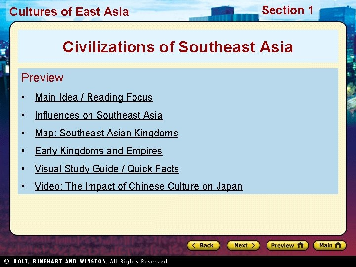 Cultures of East Asia Section 1 Civilizations of Southeast Asia Preview • Main Idea