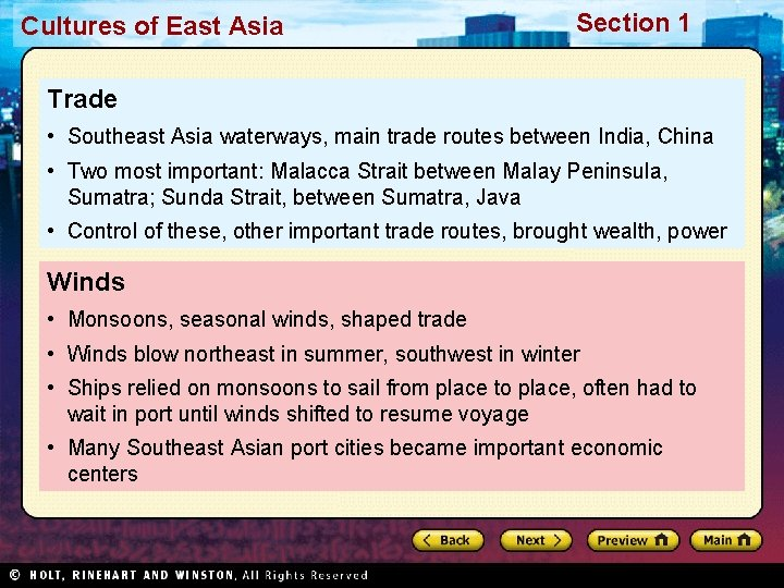 Cultures of East Asia Section 1 Trade • Southeast Asia waterways, main trade routes