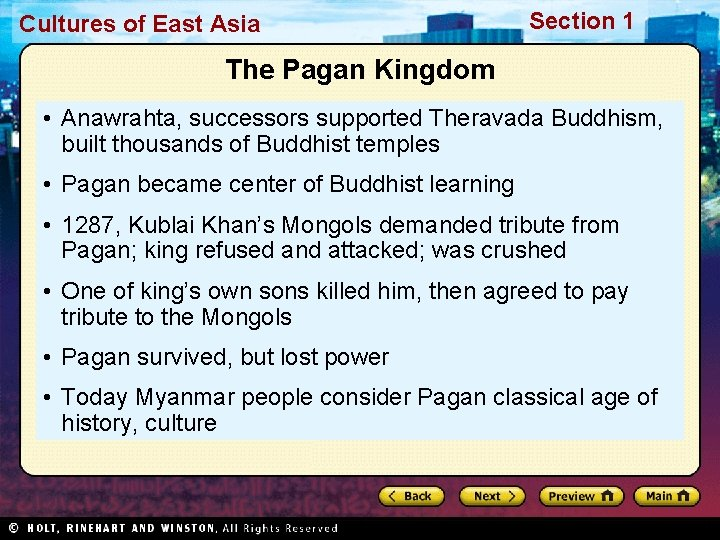 Cultures of East Asia Section 1 The Pagan Kingdom • Anawrahta, successors supported Theravada