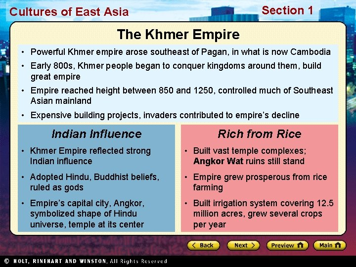 Section 1 Cultures of East Asia The Khmer Empire • Powerful Khmer empire arose