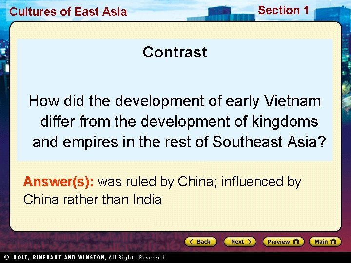 Section 1 Cultures of East Asia Contrast How did the development of early Vietnam