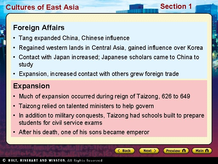 Cultures of East Asia Section 1 Foreign Affairs • Tang expanded China, Chinese influence