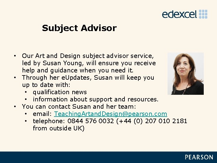 Subject Advisor • Our Art and Design subject advisor service, led by Susan Young,