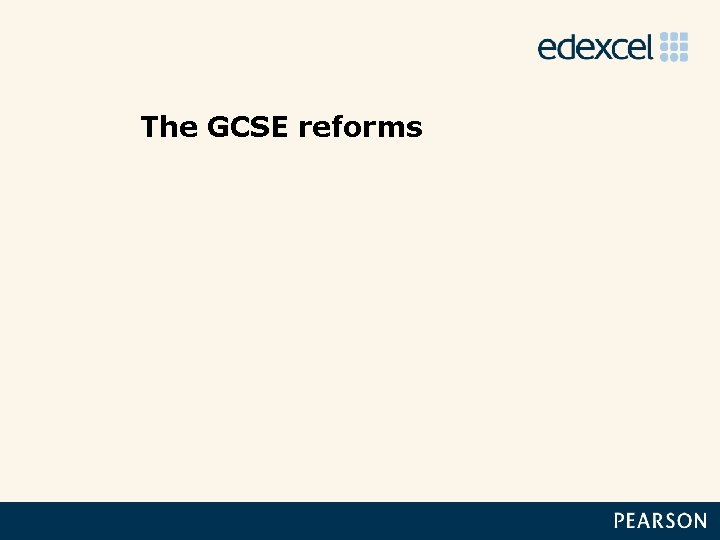 The GCSE reforms