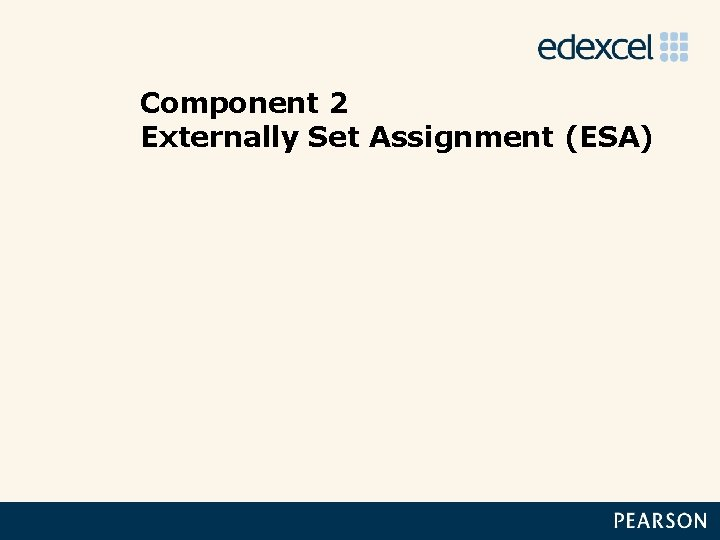 Component 2 Externally Set Assignment (ESA)