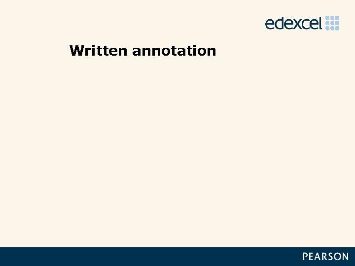 Written annotation