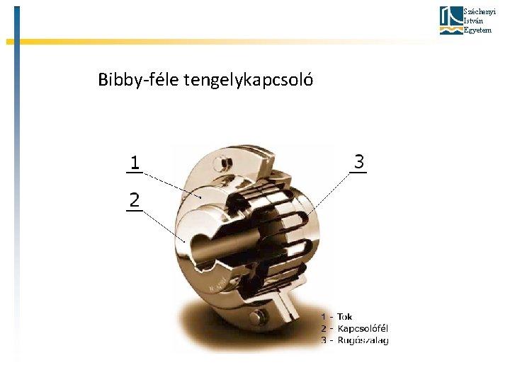 Széchenyi István Egyetem Bibby-féle tengelykapcsoló