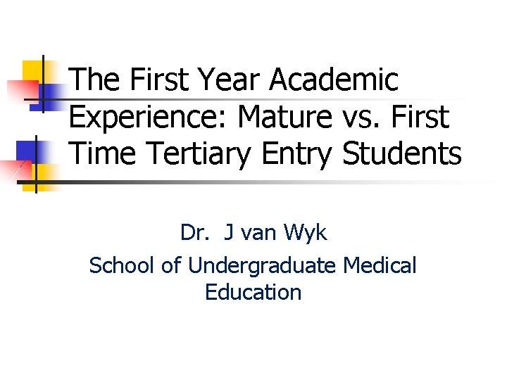 Mature vs student