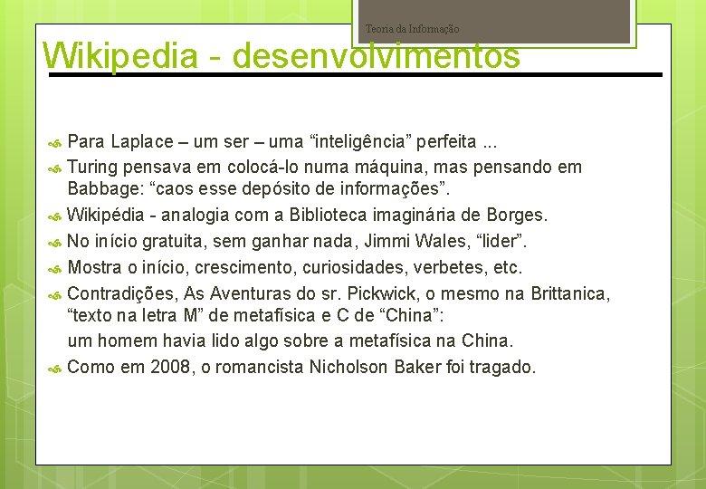 """Teoria da Informação Wikipedia - desenvolvimentos Para Laplace – um ser – uma """"inteligência"""""""