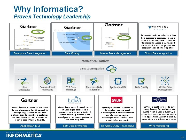 """Why Informatica? Proven Technology Leadership """"Informatica's mission to integrate data from business to business…"""