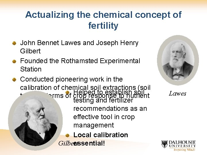 Actualizing the chemical concept of fertility John Bennet Lawes and Joseph Henry Gilbert Founded