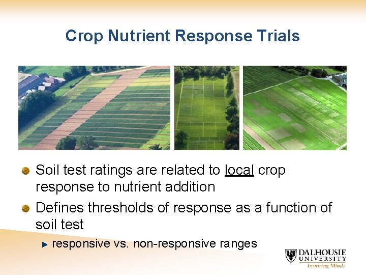 Crop Nutrient Response Trials Soil test ratings are related to local crop response to