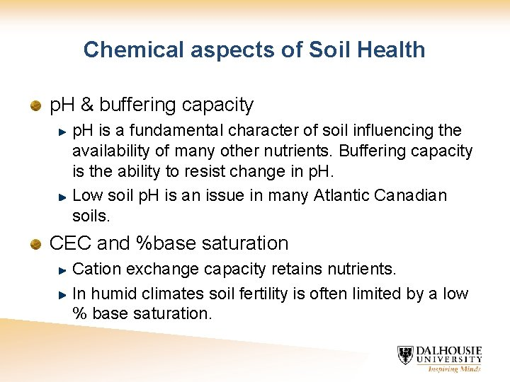 Chemical aspects of Soil Health p. H & buffering capacity p. H is a
