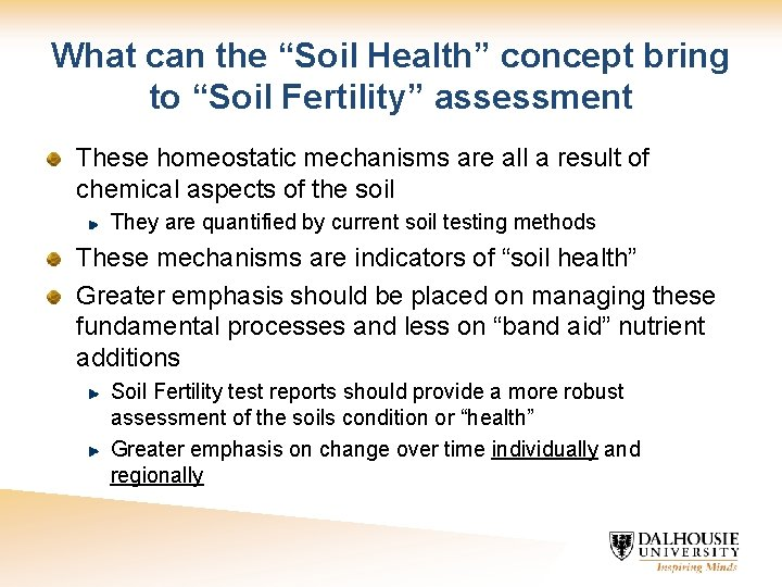 """What can the """"Soil Health"""" concept bring to """"Soil Fertility"""" assessment These homeostatic mechanisms"""