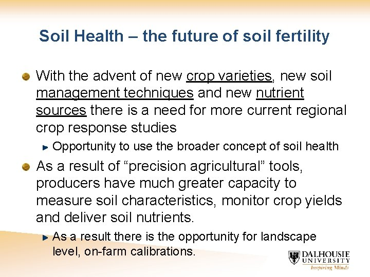 Soil Health – the future of soil fertility With the advent of new crop