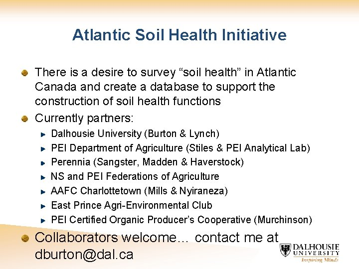 """Atlantic Soil Health Initiative There is a desire to survey """"soil health"""" in Atlantic"""