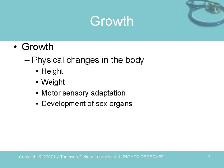 Growth • Growth – Physical changes in the body • • Height Weight Motor