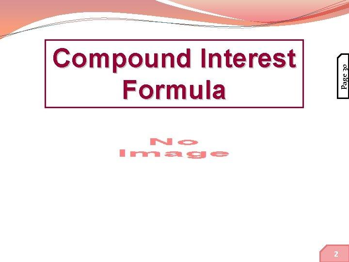 Page 30 Compound Interest Formula 14 2