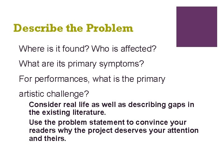 Describe the Problem Where is it found? Who is affected? What are its primary