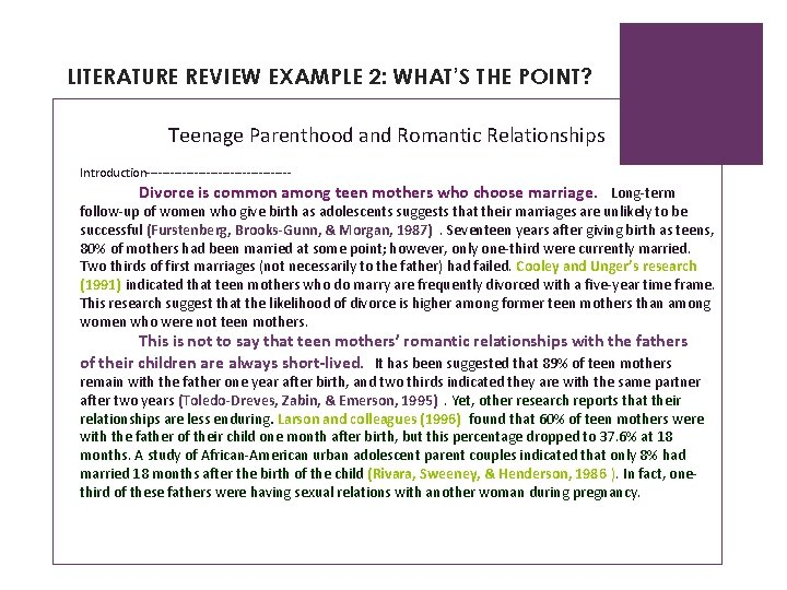 LITERATURE REVIEW EXAMPLE 2: WHAT'S THE POINT? Teenage Parenthood and Romantic Relationships Introduction------------------ Divorce