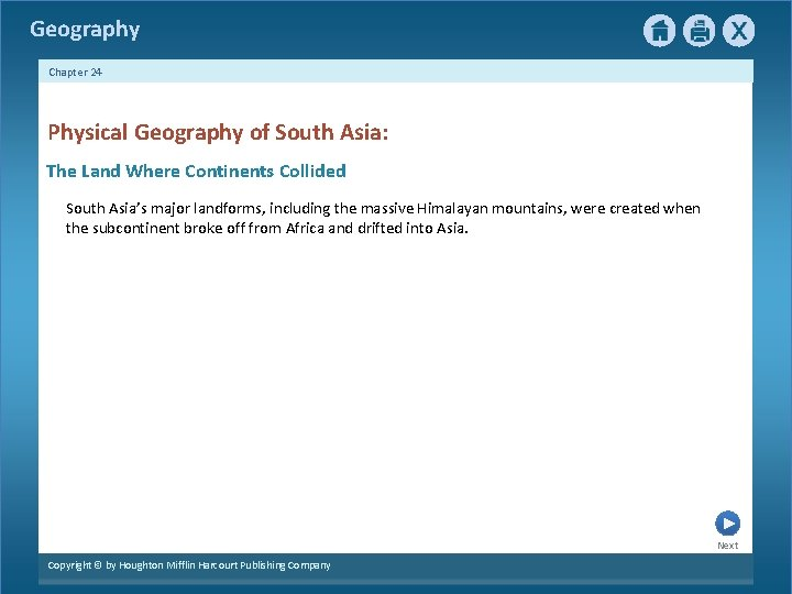 Geography Chapter 24 Physical Geography of South Asia: The Land Where Continents Collided South