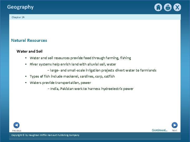 Geography Chapter 24 Natural Resources Water and Soil • Water and soil resources provide