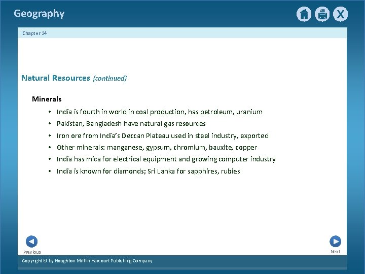Geography Chapter 24 Natural Resources {continued} Minerals • India is fourth in world in