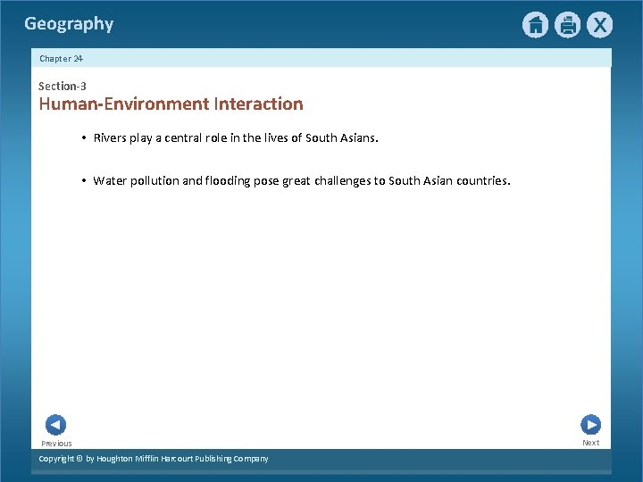 Geography Chapter 24 Section-3 Human-Environment Interaction • Rivers play a central role in the