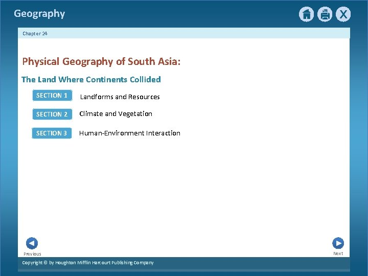 Geography Chapter 24 Physical Geography of South Asia: The Land Where Continents Collided SECTION